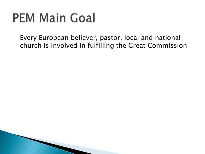 PEM Main Goal