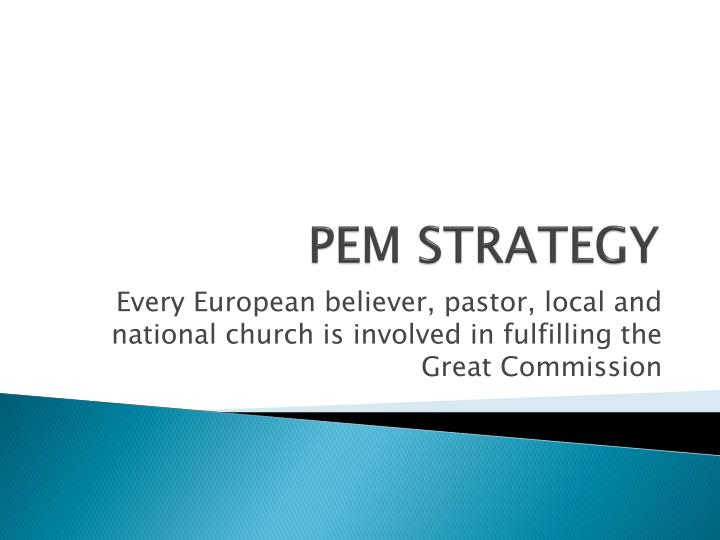 Pem strategy