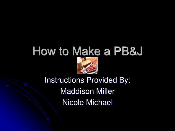 how to make a pb j n.