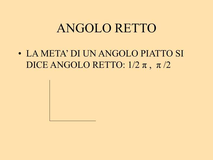 ANGOLO RETTO