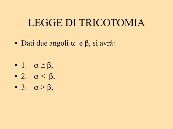LEGGE DI TRICOTOMIA