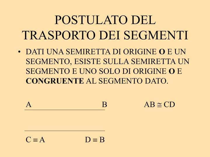 POSTULATO DEL TRASPORTO DEI SEGMENTI