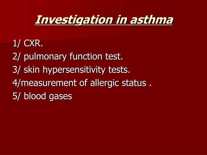 Investigation in asthma