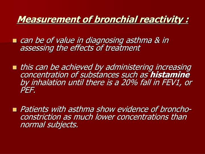 Measurement of bronchial reactivity :