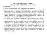 i requisiti di ordine generale violazioni contributive art 38 1 lett i11