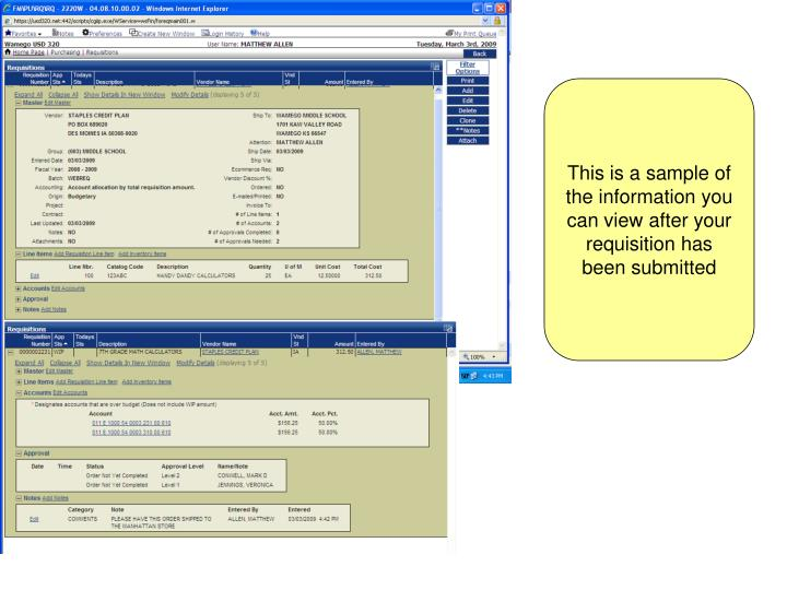 This is a sample of the information you can view after your requisition has been submitted