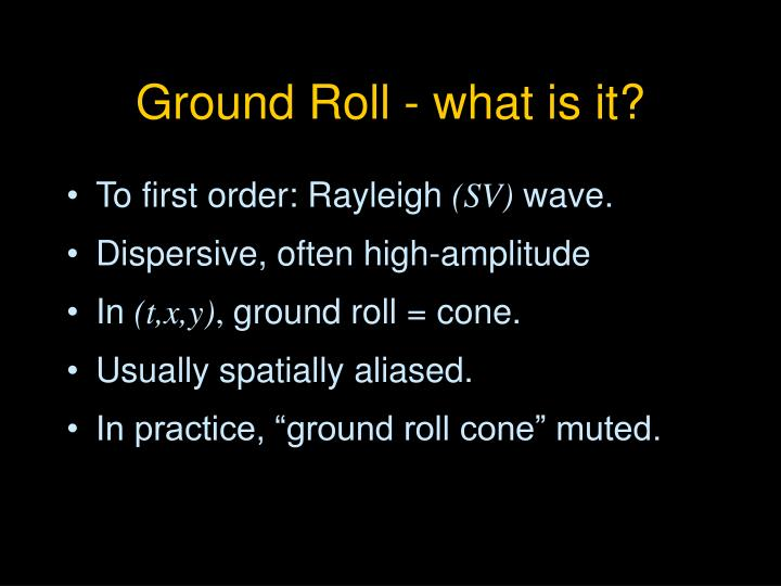 Ground roll what is it