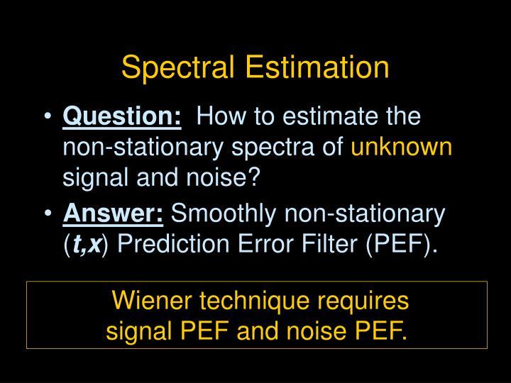 Spectral Estimation