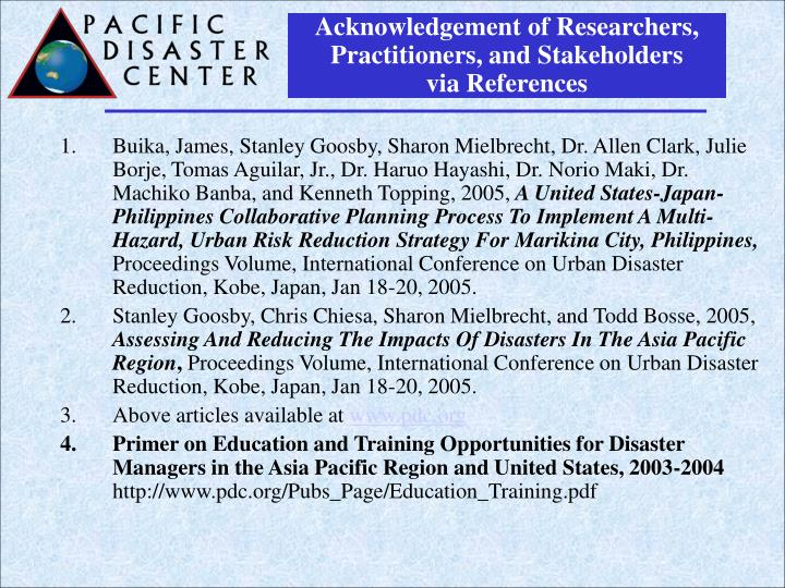 Acknowledgement of Researchers, Practitioners, and Stakeholders