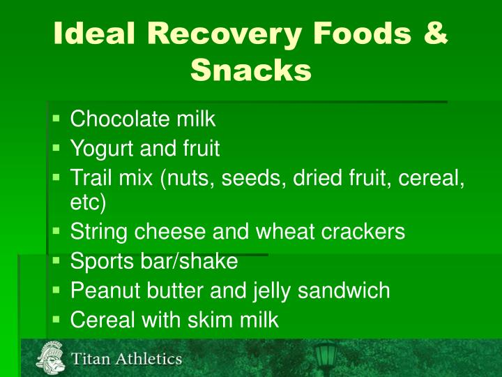 Ideal Recovery Foods & Snacks