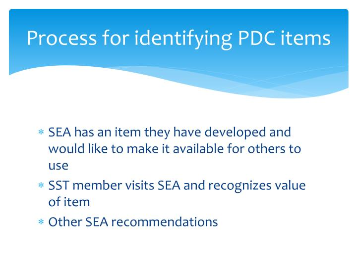 Process for identifying PDC items