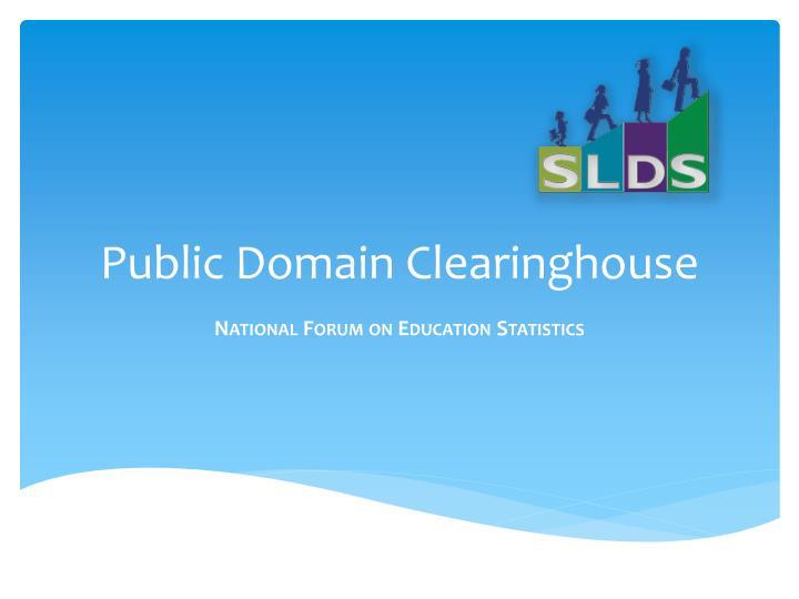 Public domain clearinghouse