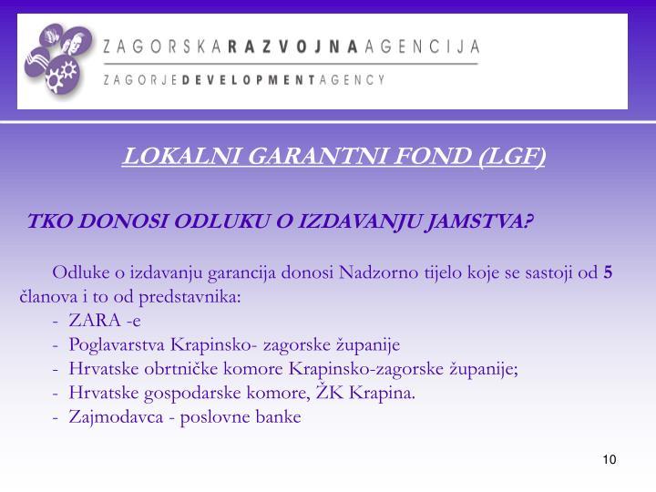 LOKALNI GARANTNI FOND (LGF)