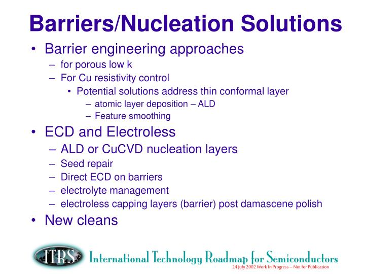 Barriers/Nucleation Solutions