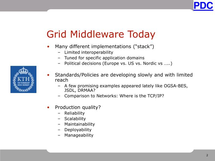 Grid middleware today