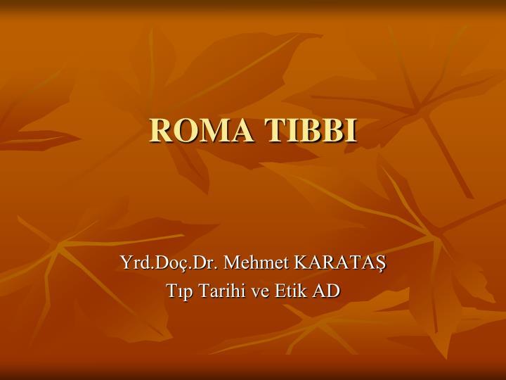 roma tibbi n.