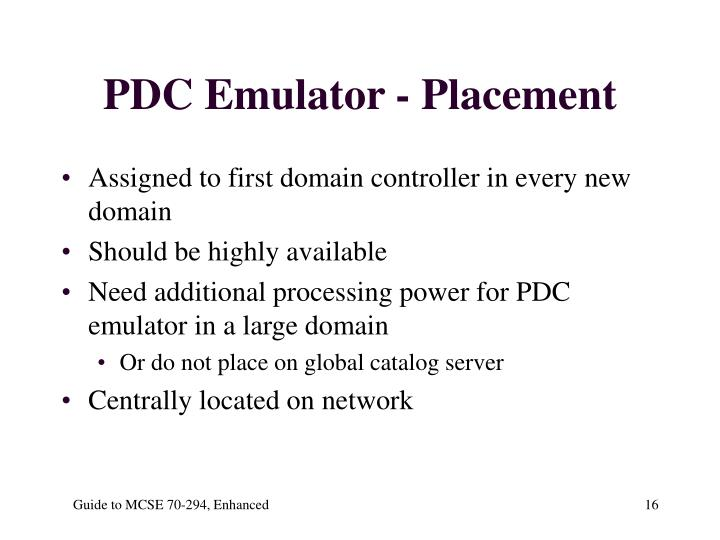 PDC Emulator - Placement
