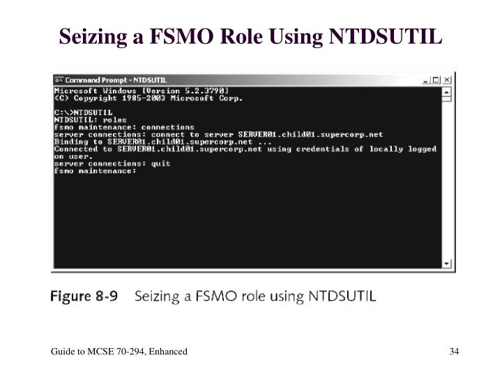Seizing a FSMO Role Using NTDSUTIL