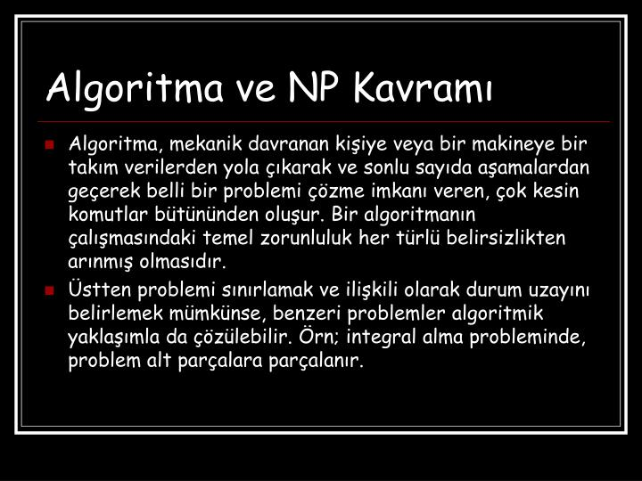 Algoritma ve NP Kavramı