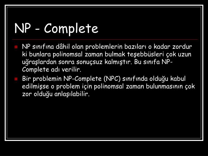 NP - Complete