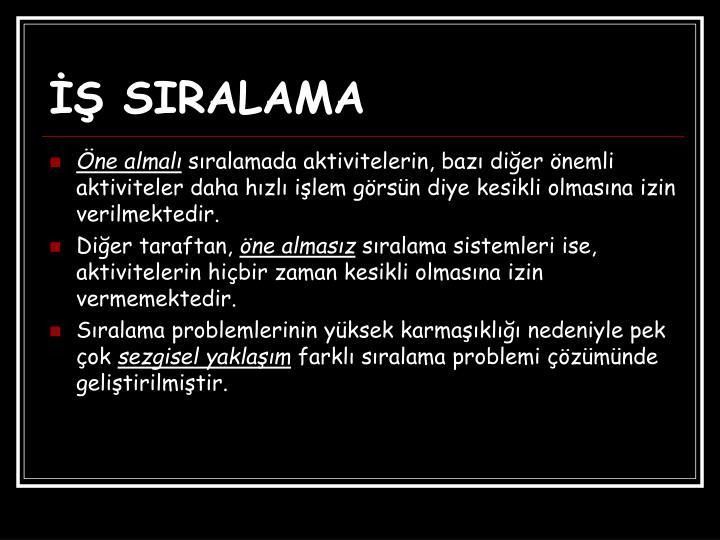 İŞ SIRALAMA