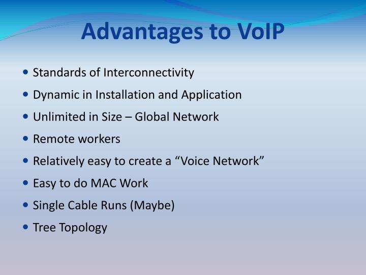 Advantages to VoIP