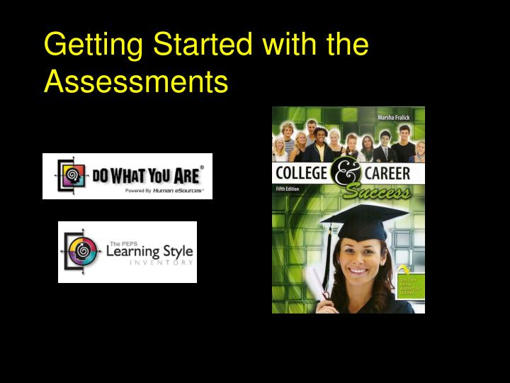 getting started with the assessments n.