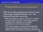 potential reserves continued