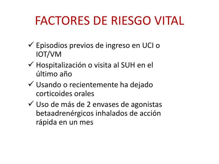 FACTORES DE RIESGO VITAL