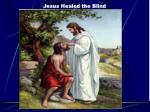 jesus healed the blind