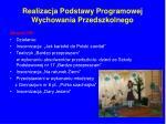 realizacja podstawy programowej wychowania przedszkolnego1