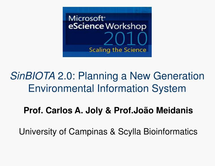 prof carlos a joly prof jo o meidanis university of campinas scylla bioinformatics n.