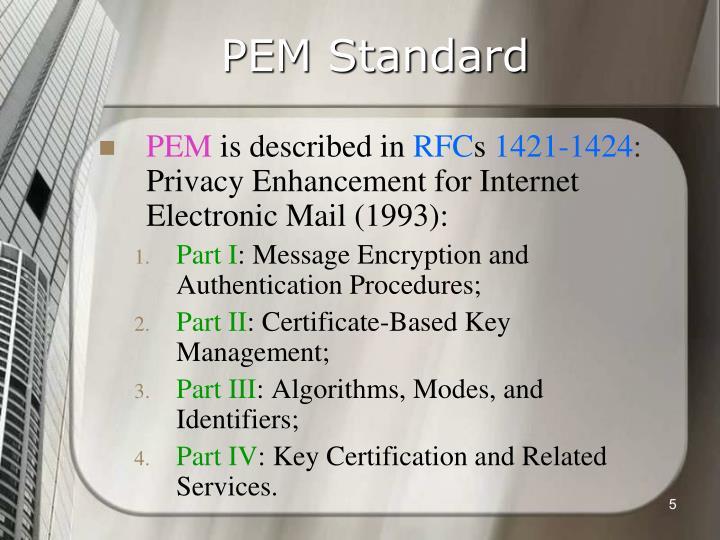 PEM Standard