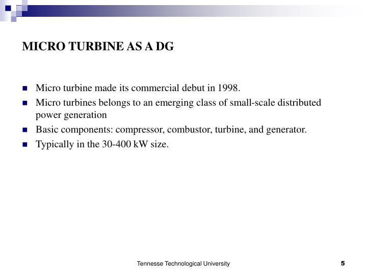 MICRO TURBINE AS A DG