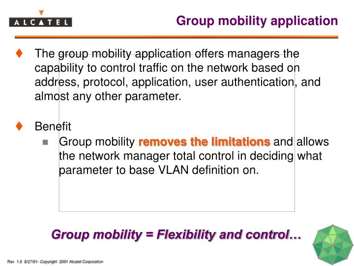 Group mobility application