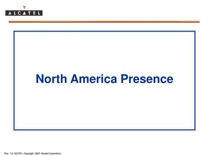 North America Presence