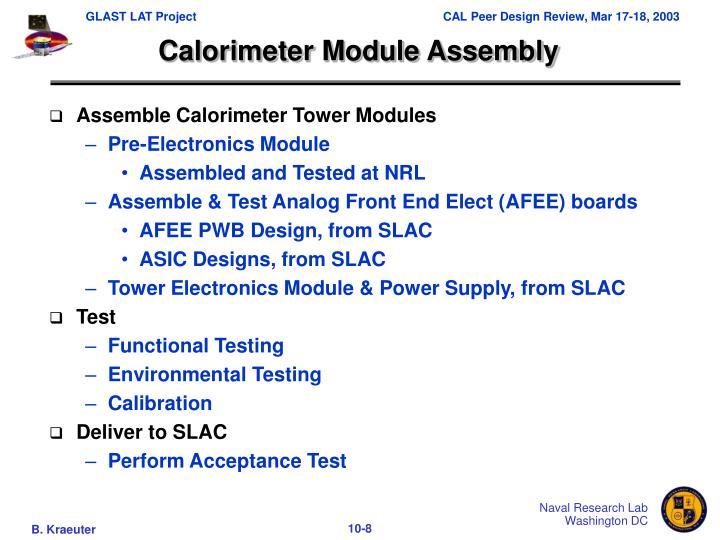 Calorimeter Module Assembly