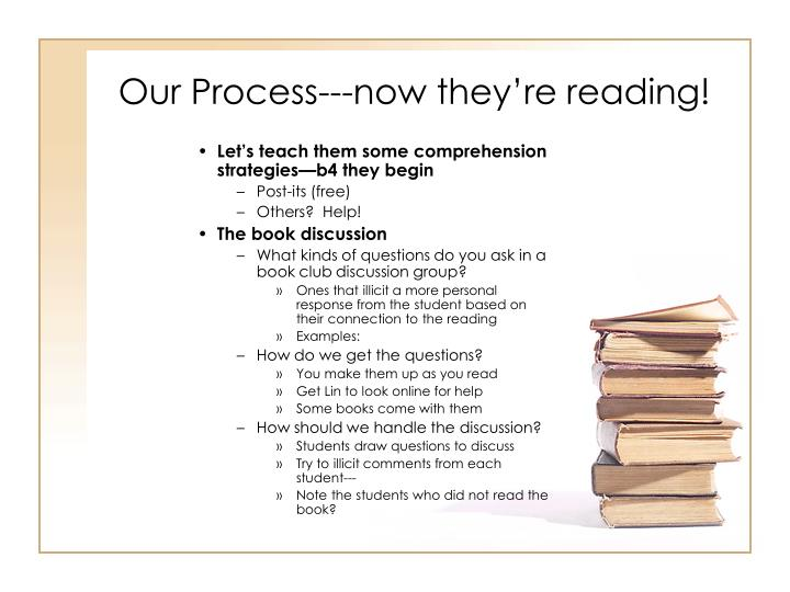 Our Process---now they're reading!