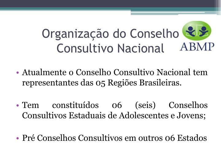 Organização do Conselho Consultivo Nacional