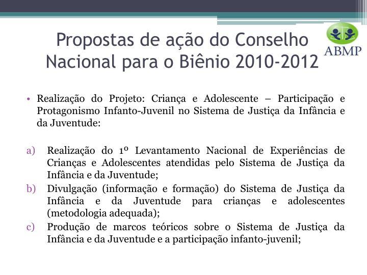 Propostas de ação do Conselho Nacional para o Biênio 2010-2012