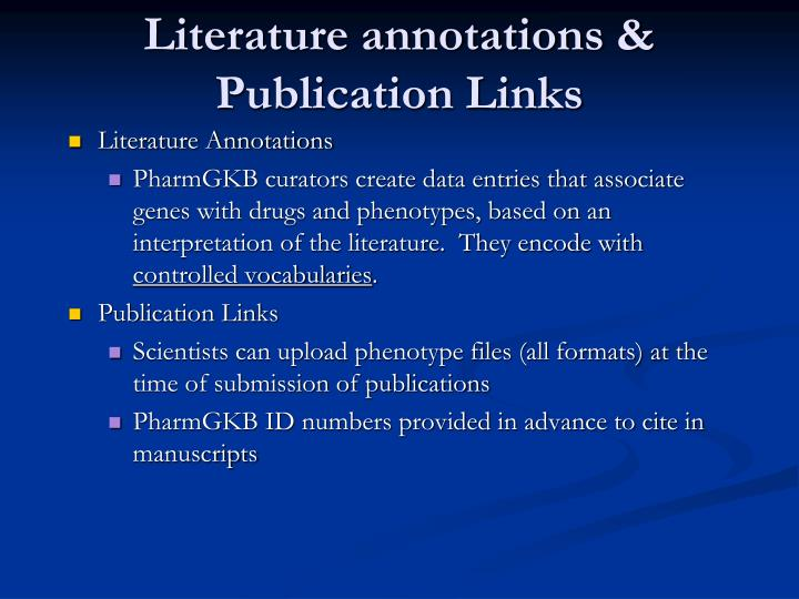 Literature annotations & Publication Links