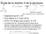 tude de la r action 4 de la glycolyse