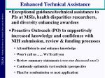enhanced technical assistance