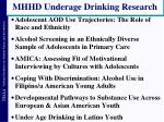 mhhd underage drinking research