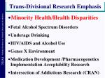 trans divisional research emphasis