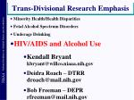 trans divisional research emphasis3