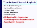 trans divisional research emphasis5