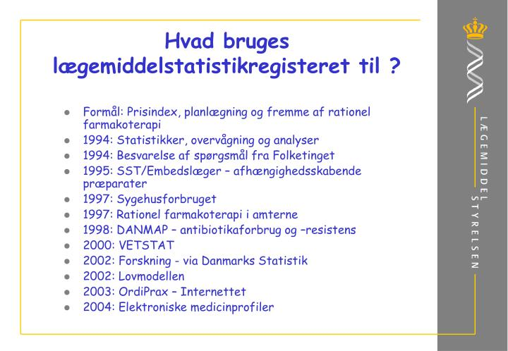 Hvad bruges lægemiddelstatistikregisteret til ?