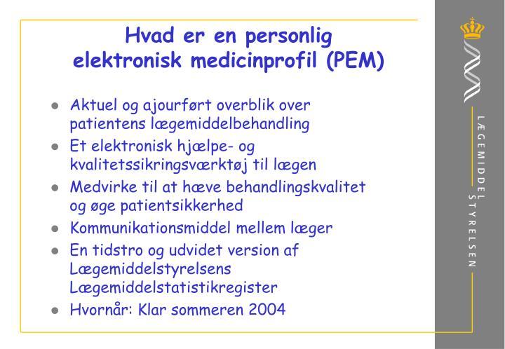 Hvad er en personlig elektronisk medicinprofil pem