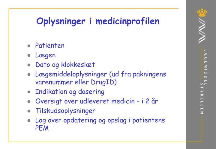 Oplysninger i medicinprofilen